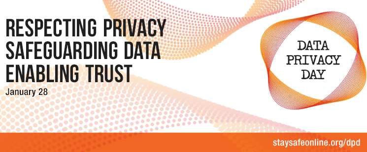 Data Privacy Day- Respecting Privacy, Safeguarding Data, Enabling Trust