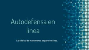 Online Self-Defense (Spanish) Thumbnail