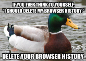 Delete your browser history